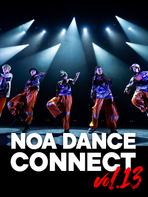NOA DANCE CONNECT vol.13