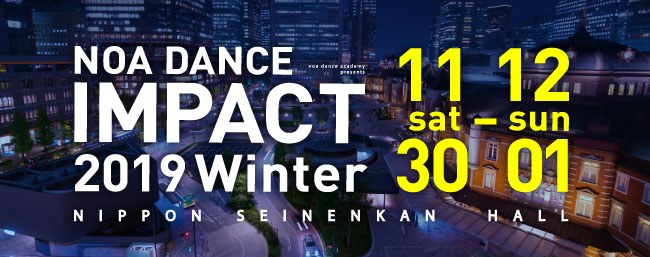 NOA DANCE IMPACT 2019 Winter