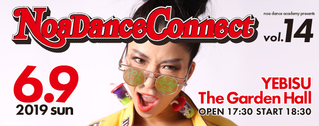 NOA DANCE CONNECT vol.14