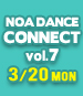 NOA DANCE CONNECT vol.7