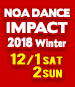 NOA DANCE IMPACT 2018 Winter