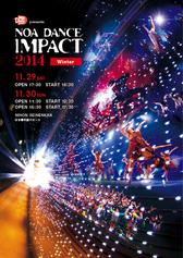 NOA DANCE IMPACT 2014 Winterご来場ありがとうございました。