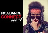 NOA DANCE CONNECT vol.4にHIROKIDナンバーが新たに追加になりました!