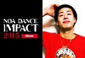 NOA DANCE IMPACT 2015 Winterにgash!ナンバーが新たに追加になりました!