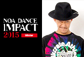 NOA DANCE IMPACT 2015 WinterにMABUナンバーが新たに追加になりました!