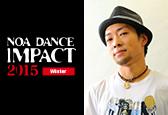NOA DANCE IMPACT 2015 WinterにSORIナンバーが新たに追加になりました!