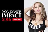 NOA DANCE IMPACT 2016 SummerにYapp.I.Amナンバーが新たに追加になりました!