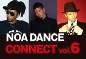NOA DANCE CONNECT vol.6の募集ナンバーにKATSUMI、DAI、Yu-mahナンバーが追加になりました!