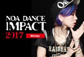 NOA DANCE IMPACT 2017 Winter募集ナンバーにYULI(魁極龍/BOO+YULI)が追加になりました!