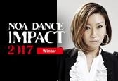 NOA DANCE IMPACT 2017 Winter募集ナンバーにYUKA(SILLY)が追加になりました!