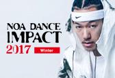 NOA DANCE IMPACT 2017 Winter募集ナンバーにMABU(PLAY BOYZ)が追加になりました!