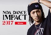 NOA DANCE IMPACT 2017 NewYear募集ナンバーにHIRO-C(TOKYO BEAT SURF)が追加になりました!